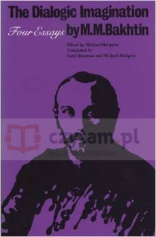 Dialogic Imagination by M.M.Bakhtin. Four Essays