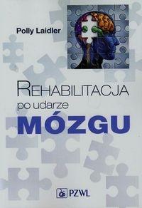 Rehabilitacja po udarze mózgu - Laidler Polly - książka