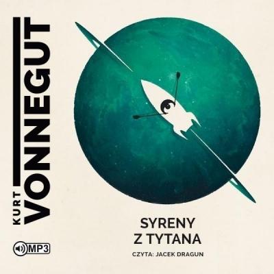 Syreny z Tytana (Audiobook) Kurt Vonnegut