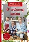 Przepisy Joli W rodzinnej kuchni