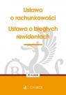 Ustawa o rachunkowości Ustawa o biegłych rewidentach