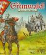 Na Grunwald Rycerze króla Jagiełły (2350)