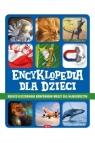 Encyklopedia dla dzieci Opracowanie zbiorowe