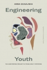 Engineering Youth The Evantropian Project in Young Adult Dystopias Bugajska Anna