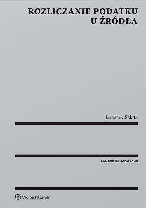Rozliczanie podatku u źródła Sekita Jarosław