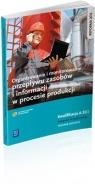 Organizowanie i monitorowanie przepływu zasobów... Daria Cybulska, Andrzej Kij, Magda Ligaj