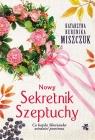 Nowy Sekretnik Szeptuchy Katarzyna Berenika Miszczuk