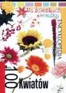 Na ścieżkach wiedzy. 100 kwiatów