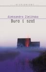 Bura i szał Zielińska Aleksandra