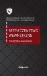 Bezpieczeństwo wewnętrzne Podręcznik akademicki Ścibiorek Zbigniew, Wiśniewski Bernard, Kuc Rafał Bolesław, Dawidczyk Andrzej