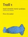 Troll 1 Język szwedzki: teoria i praktyka Poziom podstawowy