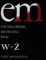 Encyklopedia muzyczna Część biograficzna Tom 12