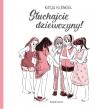 Słuchajcie dziewczyny! Klengel Katja