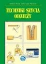 Techniki szycia odzieży (wydanie 2020) Elżbieta Stark, Zofia Lipke-Skrawek