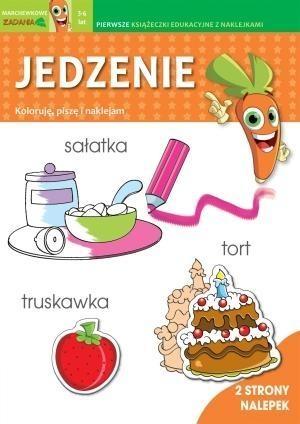 Jedzenie. Koloruję, piszę i naklejam. Marchewkowe zadania 3-6 lat Irene Merlini, Valentina Bolco (ilustr.)