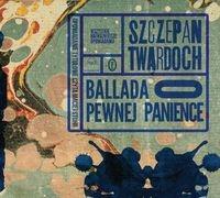 Ballada o pewnej panience  (Audiobook) (Audiobook) Twardoch Szczepan