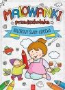 Malowanki przedszkolaka Kolorowy świat dziecka
