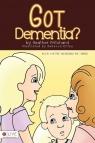 Got Dementia?