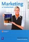 Marketing w hotelarstwie. Podręcznik do nauki zawodu technik hotelarstwa. Szkoły ponadgimnazjalne