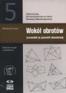 Wokół obrotów Przewodnik po geometrii elementarnej Pompe Waldemar