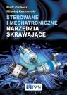 Sterowane i mechatroniczne narzędzia skrawające Cichosz Piotr, Kuzinovski Mikolaj