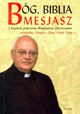 Bóg Biblia Mesjasz Górny Grzegorz, Tichy Rafał