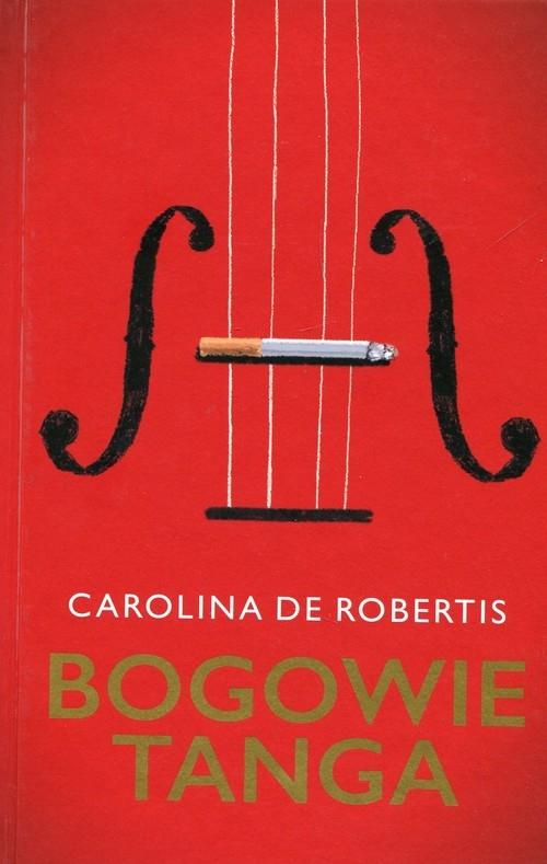 Bogowie tanga Robertis Carolina