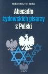 Abecadło żydowskich pisarzy z Polski  Stiller Robert Reuven