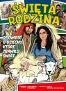 Święta Rodzina Komiks Opowieść o dziecku, które zbawiło świat Polewska Aleksandra