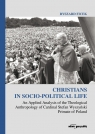 Christians in Socio-Political Life An Applied Analysis of the Theological Anthropology of Cardinal