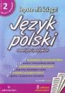 Lepsze niż ściąga Język polski część 2 liceum technikum. Romantyzm