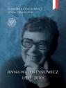 Anna Walentynowicz 1929-2010 Sławomir Cenckiewicz, Adam Chmielecki