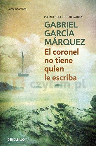 El coronel no tiene quien le escriba Marquez Gabriel Garcia