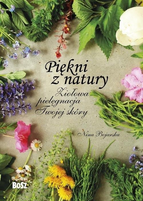 Piękni z natury Bojarska Nina