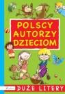 Polscy autorzy dzieciom Duże litery