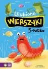 Ulubione wierszyki 5-latka Tuwim Julian, Konopnicka Maria, Bełza Władysław, Krasicki Ignacy,Jachowicz Stanisław,Fredro Aleksand