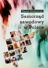 Samorząd zawodowy w Polsce  Paweł Antkowiak