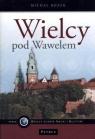 Wielcy pod Wawelem