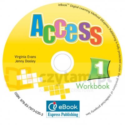 Access 1. Interactive eWorkbook (materiał ćwiczeniowy) Virginia Evans, Jenny Dooley