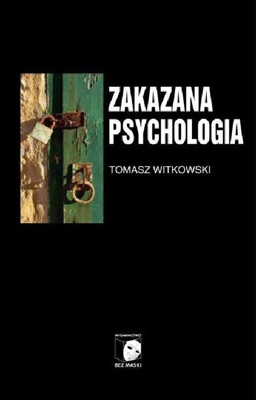 Zakazana psychologia Tom 3 Witkowski Tomasz