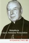 Rekolekcje z kard. Stefanem Wyszyńskim