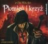 Płomień i krzyż Tom 2  (Audiobook)