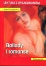 Ballady i romanse. Lektura z opracowaniem