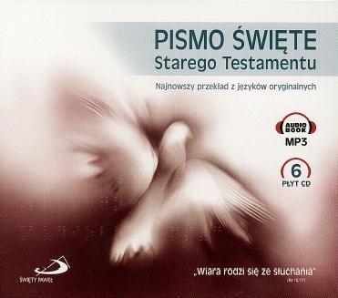 Pismo Święte Starego Testamentu. Wiara rodzi się ze słuchania (audiobook) (Audiobook) praca zbiorowa