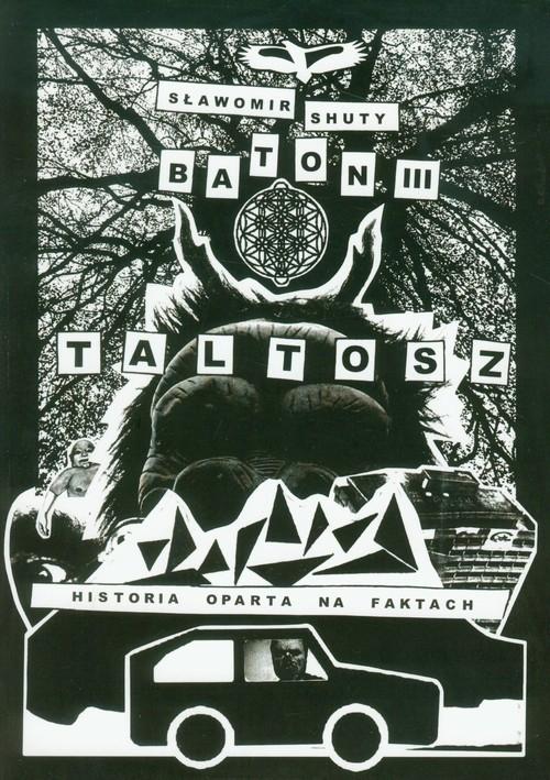 Baton III Taltosz Shuty Sławomir
