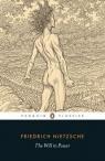 The Will to Power Nietzsche Friedrich