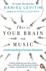 This Is Your Brain on Music Levitin Daniel