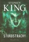 Stukostrachy  King Stephen