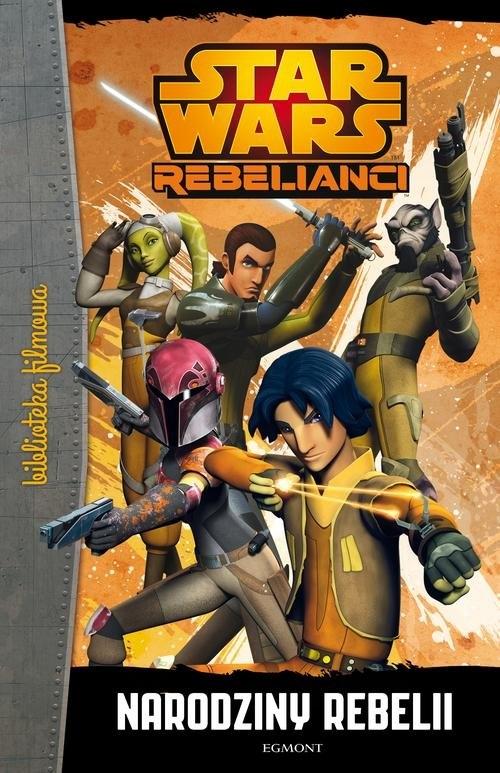 Star Wars Rebelianci Narodziny rebelii  (09353)