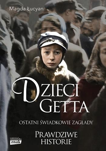 Dzieci Getta Łucyan Magda